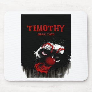 Timothy By Mark Tufo Mouse Pad