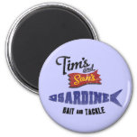 Tim's and Son's Sardine, Bait and Tackle Shop Fridge Magnet