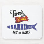 Tim's and Son's Sardine, Bait and Tackle Shop Mousepads
