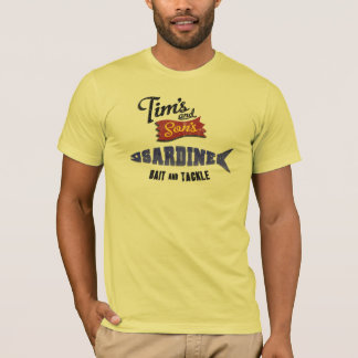 Tim's and Son's Sardine, Bait and Tackle Shop T-Shirt