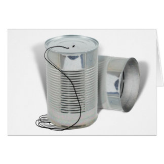 Tin Can Phone (Can you hear me NOW?) Greeting Card