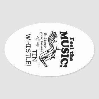 Tin Whistle Feel The Music Oval Sticker