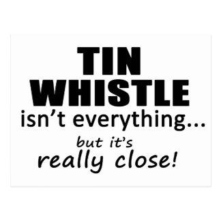 Tin Whistle Isn't Everything Postcard