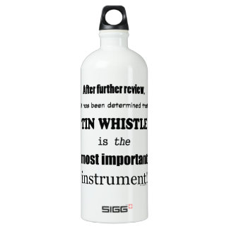 Tin Whistle Most Important Instrument Water Bottle