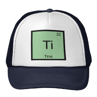 Tina Name Chemistry Element Periodic Table Trucker Hat