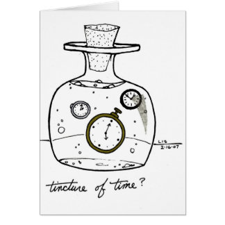 Tincture of Time Card