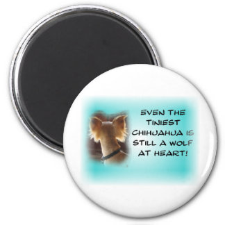 Tiniest Chihuahua... 2 Inch Round Magnet