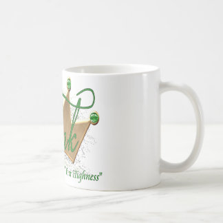 Tink.. but you can call me your highness coffee mug