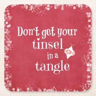 Tinsel in a Tangle Christmas Quote Square Paper Coaster