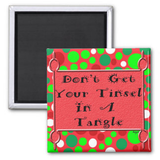 tinsel in a tangle magnet