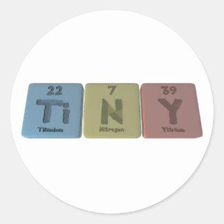 Tiny  as Titanium Nitrogen Yttrium Classic Round Sticker