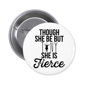 tiny but fierce button