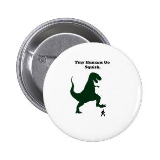Tiny Humans Go Squish Funny Dinosaur Cartoon 2 Inch Round Button