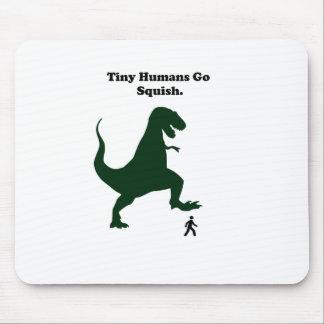 Tiny Humans Go Squish Funny Dinosaur Cartoon Mouse Pad