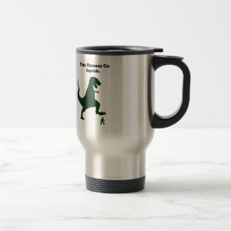 Tiny Humans Go Squish Funny Dinosaur Cartoon Travel Mug