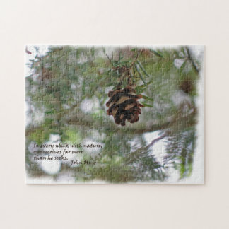 Tiny pine cone: Every walk w/nature... John Muir Jigsaw Puzzle