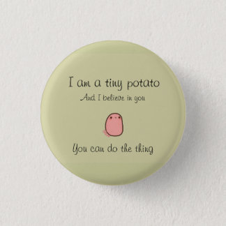Tiny potato short prop pinback button