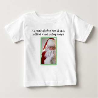 Tiny tots with their eyes all aglow... baby T-Shirt