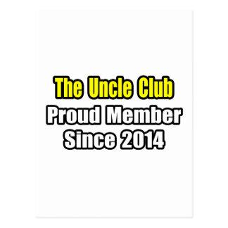 Tío Club. Miembro orgulloso desde 2014 Postal