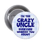 Tío divertido Gift Pin