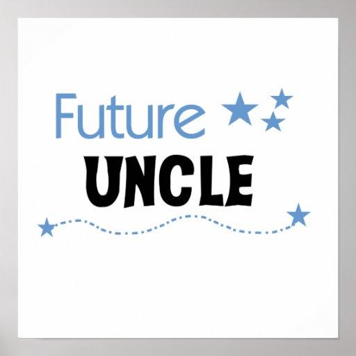Tío futuro Gifts Póster