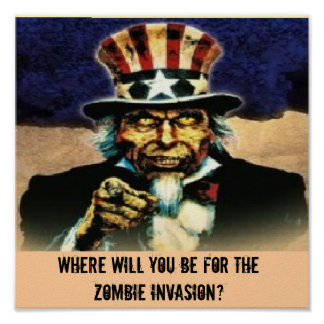 tío Sam, donde usted estará para el zombi Inv… Póster