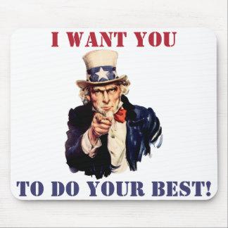 Tío Sam: ¡Quisiera que usted hiciera su mejor! Tapetes De Ratones
