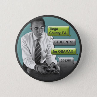 """Tioga County Students for Obama 2012 2.25"""" Button"""