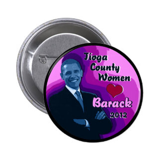 "Tioga County Women Heart Barack 2012 2.25"" Button"