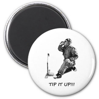 Tip It Up! Magnet