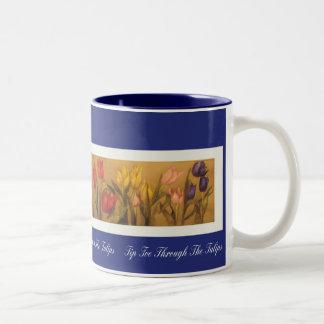 Tip Toe Through The Tulips Two-Tone Coffee Mug