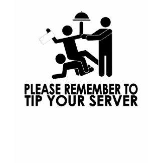 Tip Your Server shirt