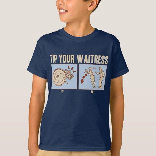 Tip Your Waitress T-Shirt