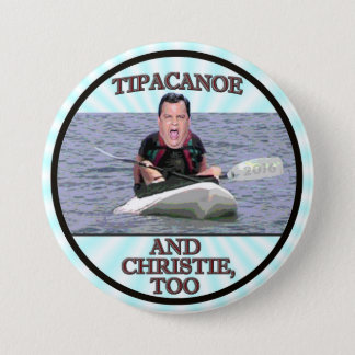 Tipacanoe and Christie, too. Pinback Button