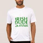 Tipo de Iirsh con actitud Camisetas