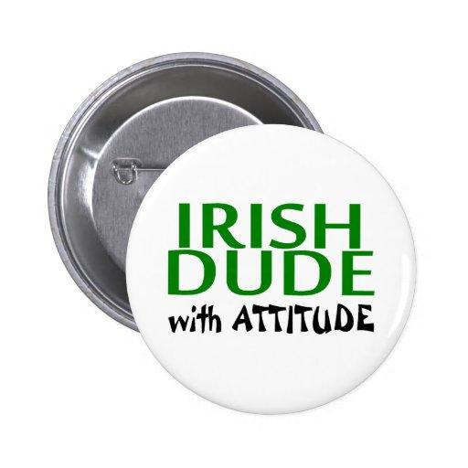 Tipo irlandés con actitud pin redondo 5 cm