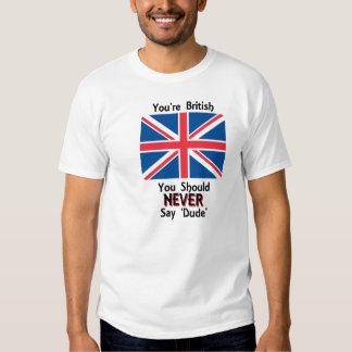 Tipo, usted es británico playeras