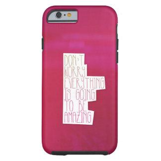 Tipografía de la cita de la vida de la inspiración funda de iPhone 6 tough