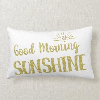 Tipografía de oro de la sol de la buena mañana cojín