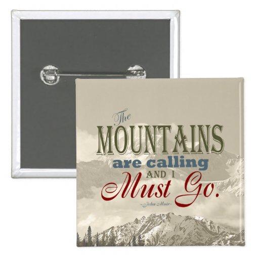 Tipografía del vintage que las montañas están llam pins