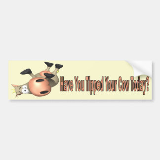 Tipped Your Cow Bumper Sticker