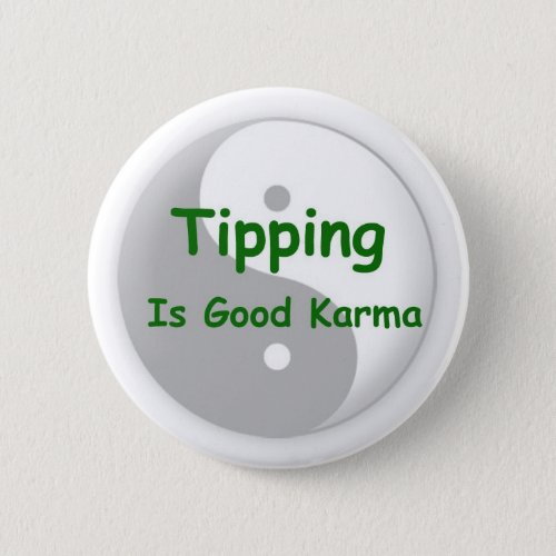Tipping is good karma button