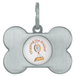 Tipping The Scales Pet Tag