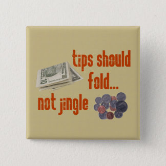 Tips should fold pinback button