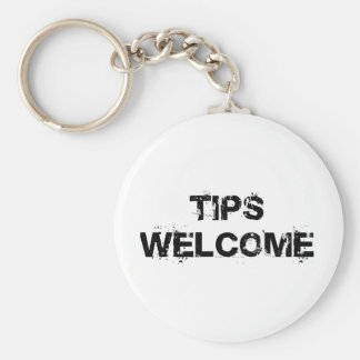 Tips Welcome Basic Round Button Keychain