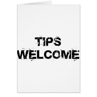 Tips Welcome Card