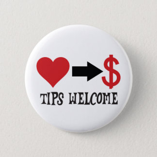 Tips Welcome with heart, arrow, dollar sign Button