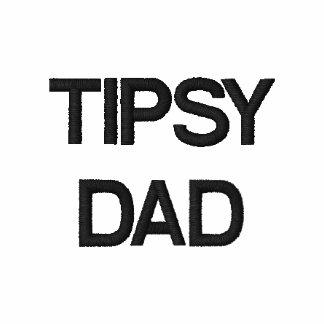Tipsy Dad
