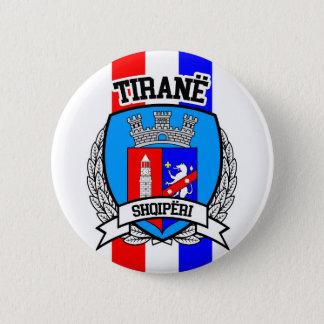 Tiranë Pinback Button