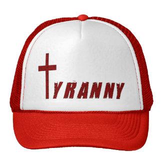 Tiranía cristiana gorra